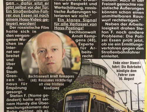 BILD Zeitung 22.8.: Kündigung eins Straßenbahnfahrers nach Hass-Post. RA Kempgens im Interview.