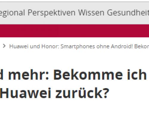 24.5. FOCUS Online: Huawei-Kunden sauer. Bekommen Sie Ihr Geld zurück? RA Kempgens im FOCUS online Interview..