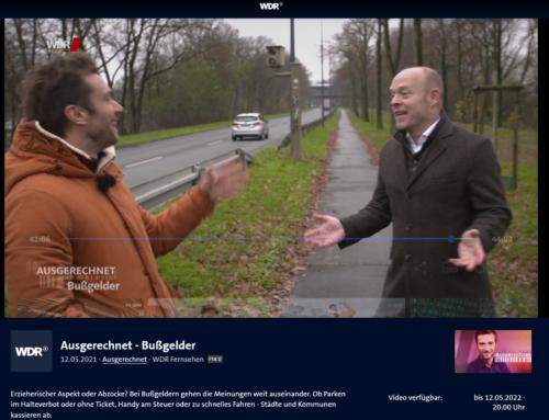 Mai 2021: Abzocke oder Verkehrserziehung? 45-minütige WDR Reportage mit RA Kempgens rund um Bußgelder im Straßenverkehr.