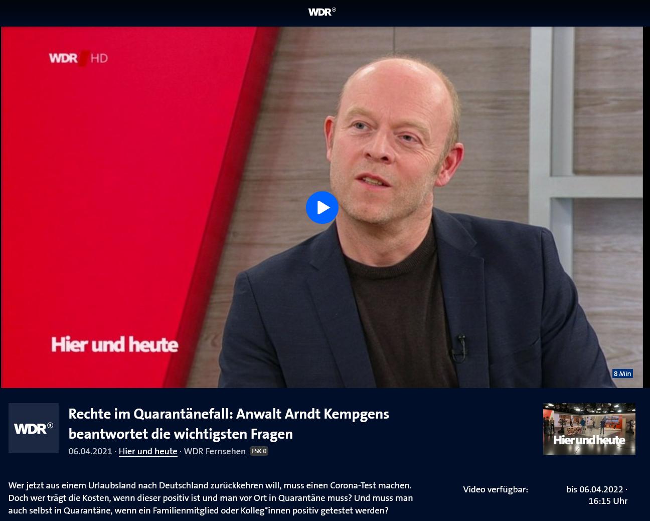 WDR Fernsehen hier&heute 6.4.21: Quarantäne im Urlaub. Das wichtigste für Urlauber und ArbeitnehmerInnen.