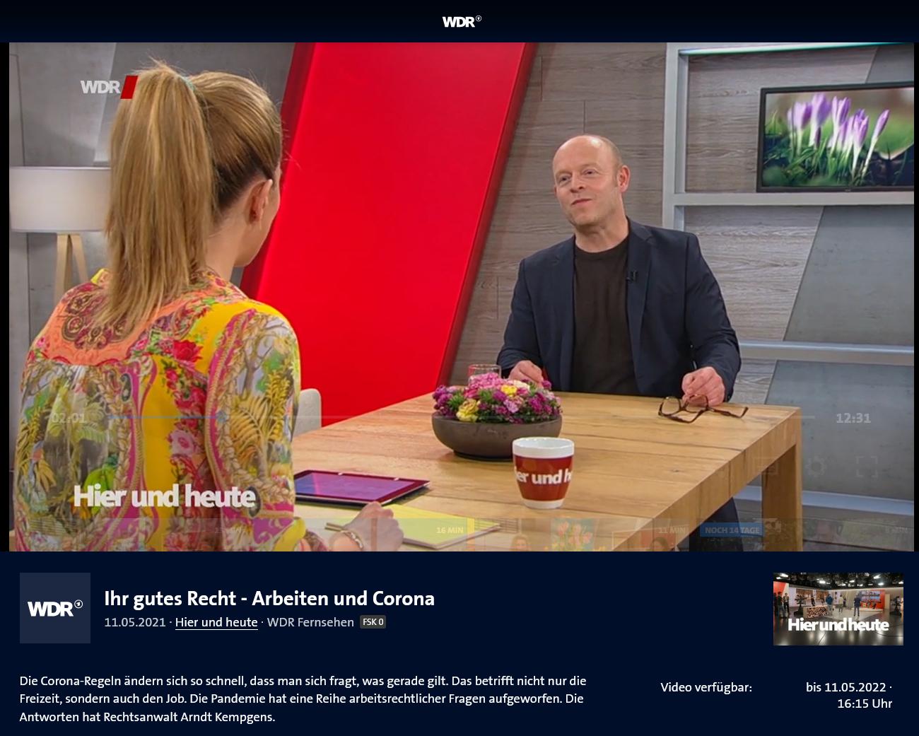 WDR TV 11.5.21 Maskenpflicht, Testpflicht und Homeoffice: Corona-Arbeitsrecht aktuell mit RA Kempgens im WDR Live-Talk